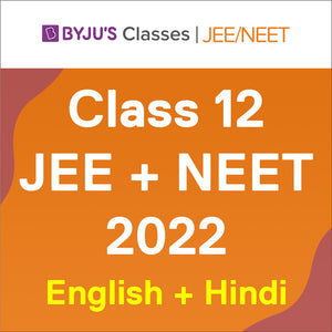 BYJU'S Classes for Class 12, JEE + NEET 2022, English + Hindi