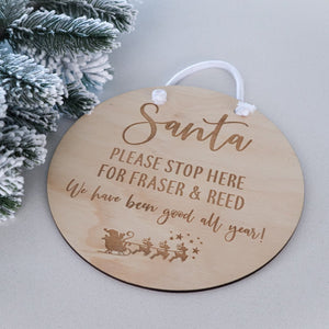 Santa Please Stop Here Plaque