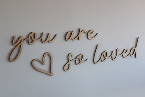 ' You are so loved' wooden wall script