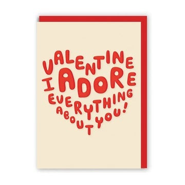 I Adore Everything About You Greeting Card