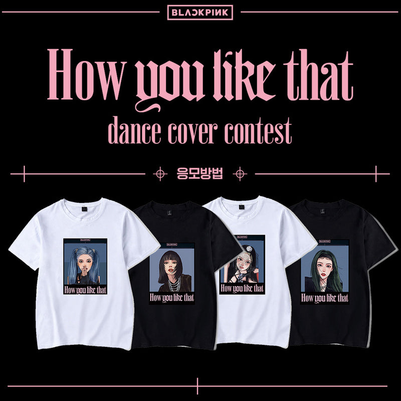 BLACKPINK How you like that T-shirt