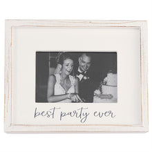 Load image into Gallery viewer, Best Party Ever White Wood Frame - 4 x 6