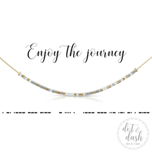 Morse Code Necklace - Enjoy The Journey