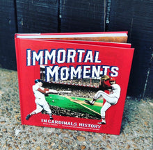 "Load image into Gallery viewer, 'Immortal Moments In Cardinals History"" Hardcover Book"