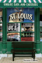 "Load image into Gallery viewer, ""Unique Eats and Eateries of St. Louis"" Soft Cover Book"