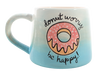 Donut Worry Mug - The Artsy Soul