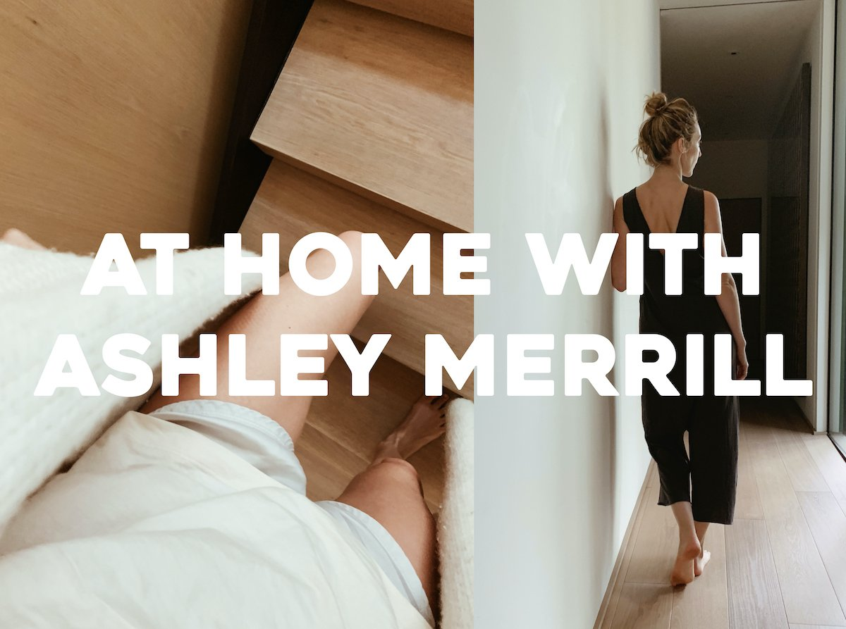 At Home with Ashley Merrill - Lunya