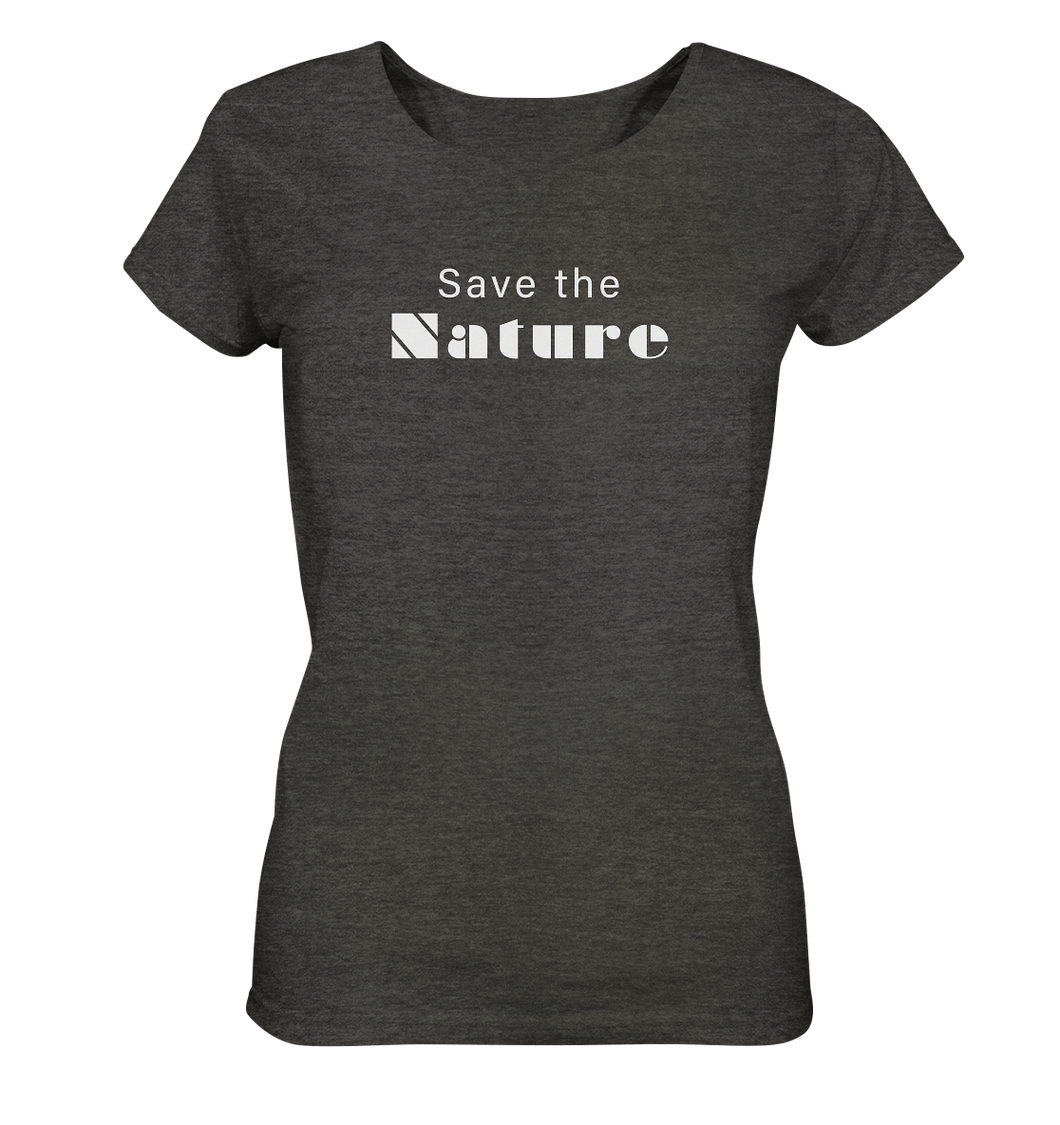 Save the Nature - Ladies Organic Shirt