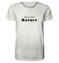Charger l'image dans la galerie, Save the Nature - Organic Shirt