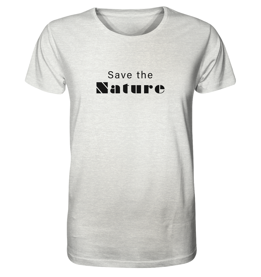 Save the Nature - Organic Shirt