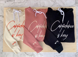 "Unisex ""Confidence is key"" Hoodie"