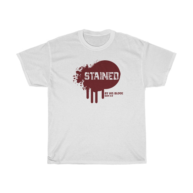 Stained by His Blood | T-Shirt
