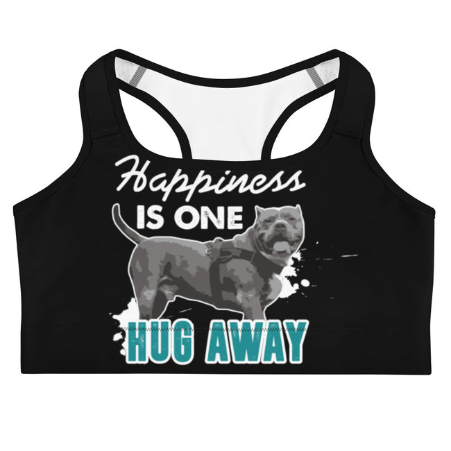 Happiness Is Just One Hug Away Sports bra