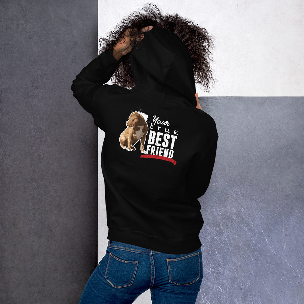 Your True Best Friend Unisex Hoodie