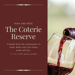 The Coterie Reserve Gift