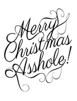 Merry Christmas A-hole Kitchen Towel