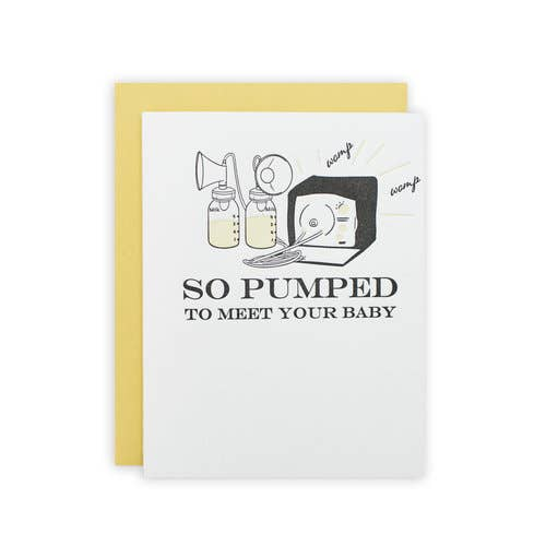 So Pumped To Meet Your Baby - Greeting Card