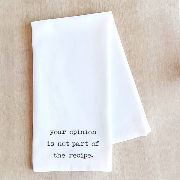 Your Opinion - Tea Towel