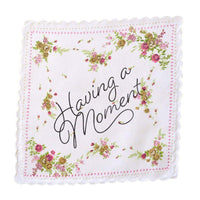 Having a Moment Handkerchief - color may vary