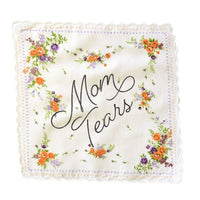 Mom Tears Wedding Handkerchief - colors may vary