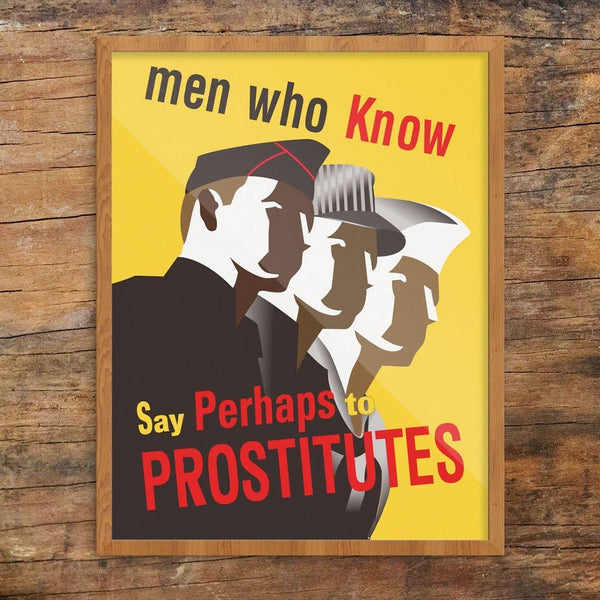 Men Who Know Say Perhaps to Prostitutes Print