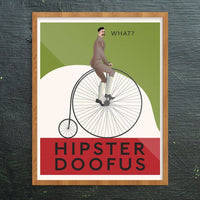 Hipster Doofus Penny Farthing Print