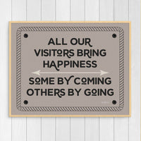 All Our Visitors Bring Happiness Art Print