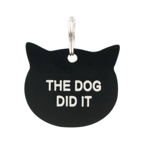 The Dog Did It  - Cat Tag