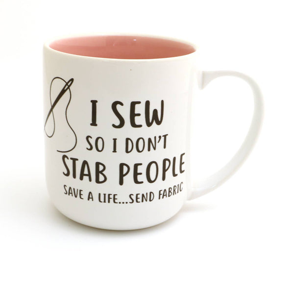 I Sew So I Don't Stab People Mug