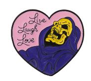 Live Laugh Love Skeletor Pin