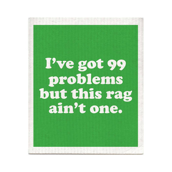 I've Got 99 Problems Swedish Dishcloth