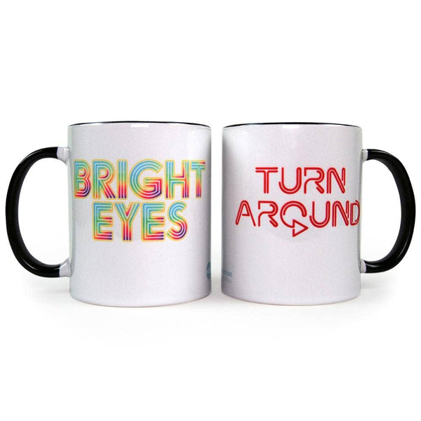 Turn Around Bright Eyes Mug
