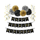 Happy Fucking Birthday  - Party Decoration Set