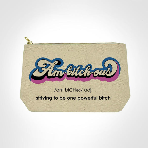 Am Bitch Ous - Makeup Bag