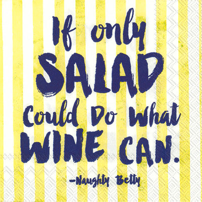 If only Salad Could Do What Wine Can - Cocktail Napkins