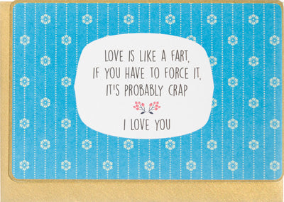 Love Is Like a Fart - Greeting Card