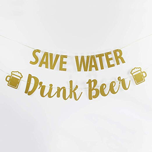 Save Water Drink Beer - Party Banner
