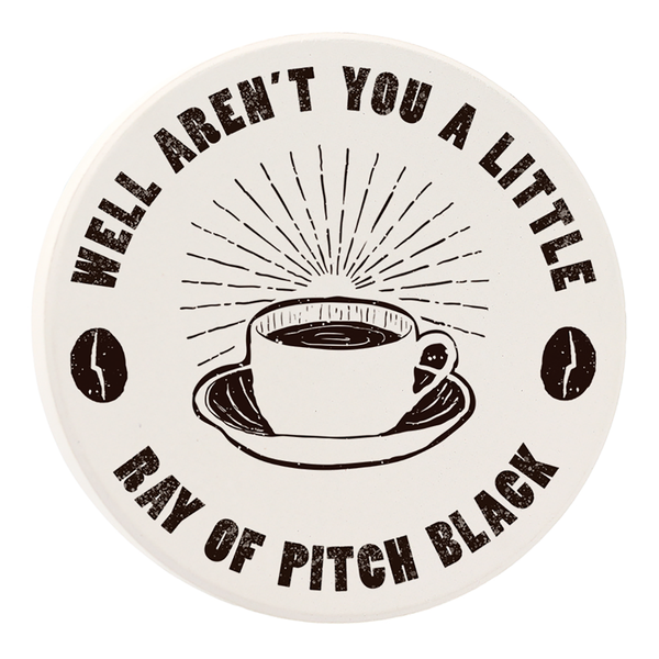 Car Coasters - Well Aren't You A Little Ray of Pitch Black - Set of 2