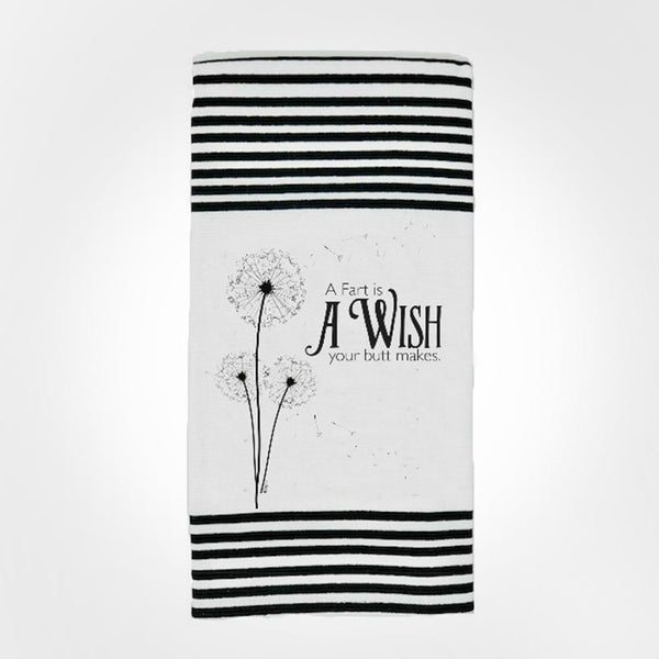 A Fart Is a Wish Your Butt Makes - Hangtight Towel