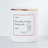 Santa Doesn't Need Another Ho - Holiday Scented Soy Candle