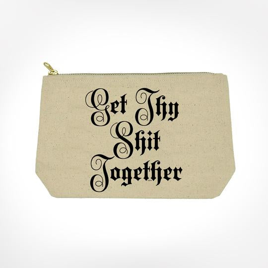 Get Thy Shit Together - Makeup Bag