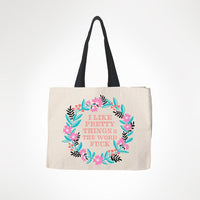 I Like Pretty Things & The Word Fuck - Shopping Tote