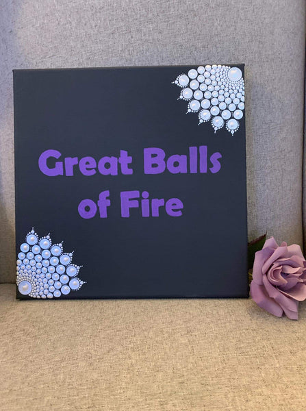 Great Balls Of Fire- 12 inch painted mandala