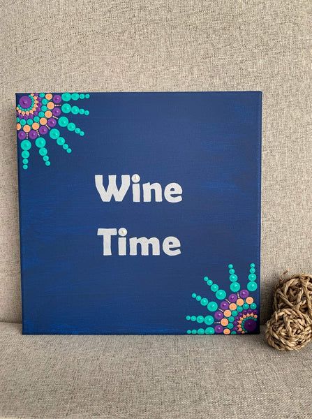Wine Time - 10 inch painted mandala