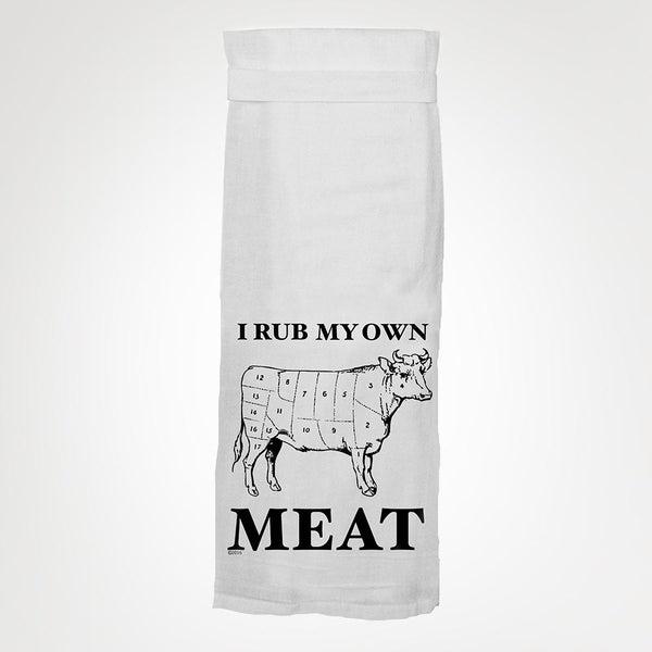 I Rub My Own Meat - Hang Tight Towel