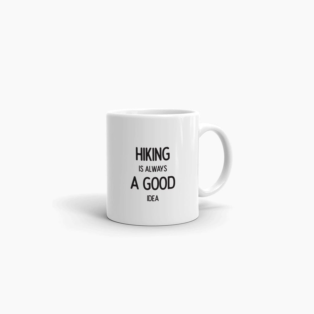 Hiking is always a good idea - mug