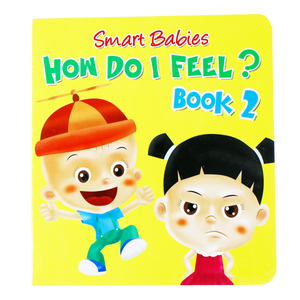 Smart Babies <br> How Do I Feel, Book 2