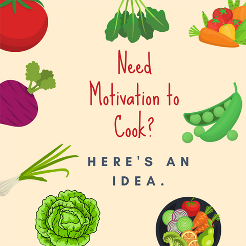 Need motivation to cook?  Here's an idea