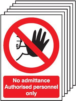 297x210mm No Admittance Authorised Personnel Only - Self Adhesive Pk of 6
