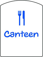 400x300mm Canteen School Sign